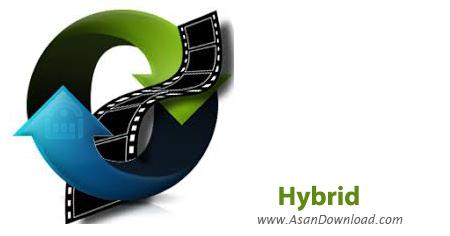 دانلود Hybrid v2018.06.23.1 - نرم افزار تبدیل فرمت x265