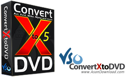 دانلود VSO ConvertXtoDVD v7.0.0.31 - نرم افزار تبدیل فایل های تصویری به فرمت دی وی دی
