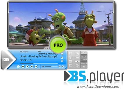 دانلود BS.Player Pro v2.74 Build 1087 - نرم افزار پخش فایل های صوتی و تصویری