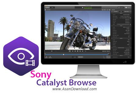 دانلود Sony Catalyst Browse v1.0.3.338 - نرم افزار مدیریت فیلم های سونی
