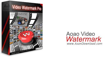 دانلود Aoao Video Watermark Pro v5.2 - نرم افزار واترمارک فیلم و فایل های ویدیویی