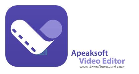 دانلود Apeaksoft Video Editor v1.0.10 - نرم افزار ویرایش ساده فیلم ها