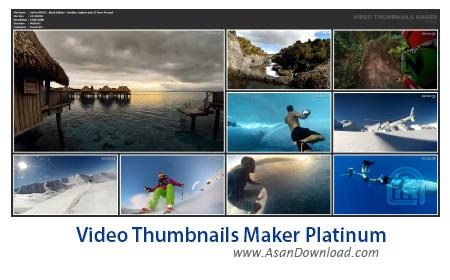دانلود Video Thumbnails Maker Platinum v12.0.0.0 - نرم افزار ساخت تصویر بندانگشتی