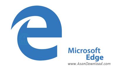 دانلود Microsoft Edge v75.0.138.0 - مرورگر مایکروسافت