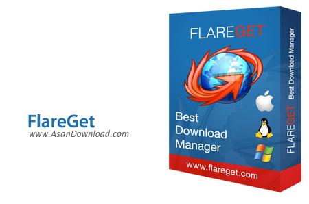 دانلود FlareGet v4.8.108 - نرم افزار مدیریت دانلودها