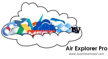 دانلود Air Explorer Pro v1.15.1 - نرم افزار مدیریت فایل های در فضای آنلاین