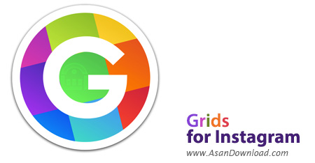 دانلود Grids for Instagram v5.9.1 - نرم افزار اینستاگرام برای ویندوز