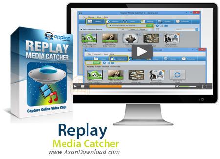 دانلود Replay Media Catcher v7.0.0.8 - نرم افزار دریافت ویدئوهای آنلاین