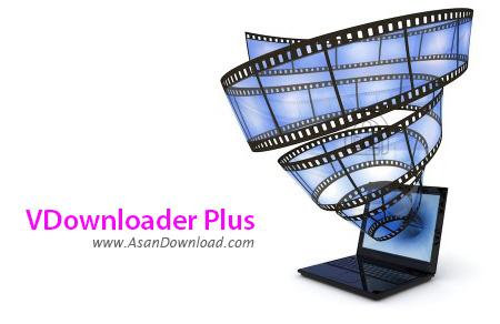 دانلود VDownloader Plus v3.9.1823.0 - نرم افزار دانلود ویدئوهای آنلاین