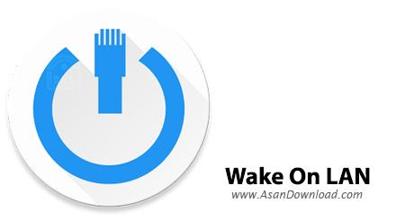 دانلود Wake On LAN v2.11.22 - نرم افزار خاموش روشن کردن سیستم های شبکه از راه دور