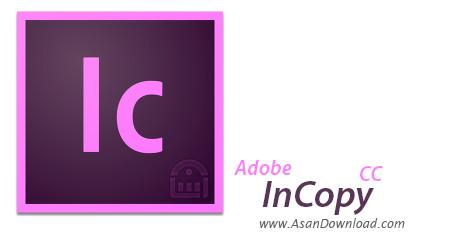 دانلود Adobe InCopy CC 2017 v12.0.0.81 - نرم افزار نشر و طراحی رومیزی