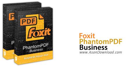 دانلود Foxit PhantomPDF Business Edition v7.2.0.0722 x86/x64 - نرم افزار ساخت و ویرایش اسناد پی دی اف