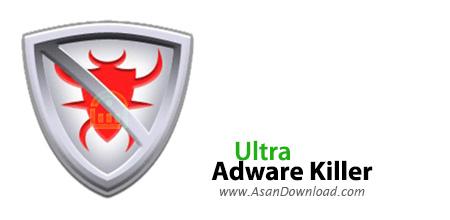 دانلود Ultra Adware Killer v5.8.0.0 - نرم افزار حذف تبلیغات در ویندوز