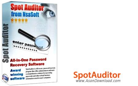 دانلود Nsasoft SpotAuditor v4.9.8.0 - نرم افزار نمایش و بازیابی پسورد برنامه های اینترنتی