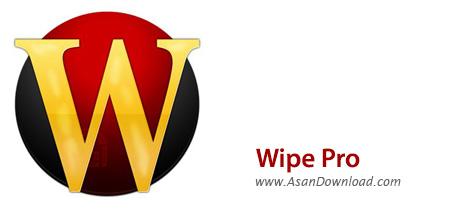 دانلود Wipe Pro v17.27 - نرم افزار پاکسازی کامل فایل ها