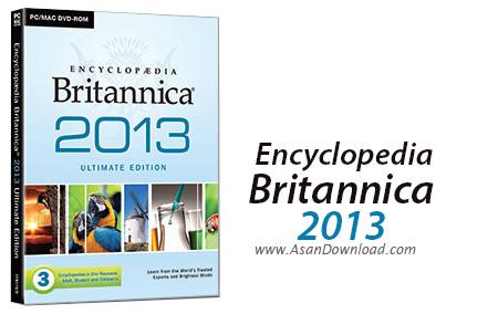 دانلود Encyclopedia Britannica 2013 Ultimate - دایره المعارفی کامل