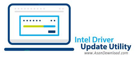 دانلود Intel Driver Update Utility v2.6.2.4 - نرم افزار به روزرسانی درایورهای اینتل