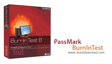 دانلود PassMark BurnInTest v8.1 - نرم افزار تست نرم افزار