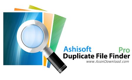 دانلود Ashisoft Duplicate File Finder Pro v7.5.0.1 - نرم افزار یافتن فایل های تکراری