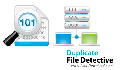 دانلود Duplicate File Detective v6.1.84 - نرم افزار شناسایی و حذف فایل های تکراری