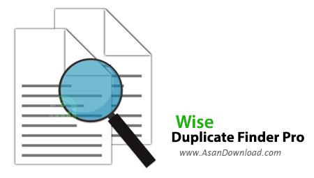 دانلود Wise Duplicate Finder Pro v1.3.4.42 - نرم افزار پیدا کردن فایل های تکراری