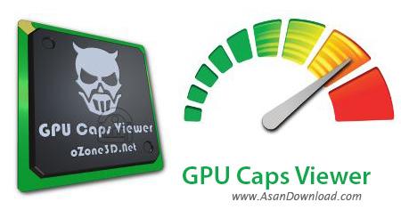 دانلود GPU Caps Viewer v1.39.0.0 - نرم افزار نمایش مشخصات GPU