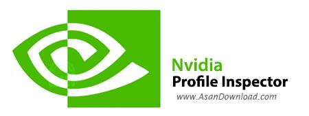 دانلود Nvidia Profile Inspector v2.1.3.20 - نرم افزار نمایش مشخصات کارت گرافیک