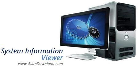 دانلود System Information Viewer v5.01 - نرم افزار نمایش اطلاعات سخت افزاری