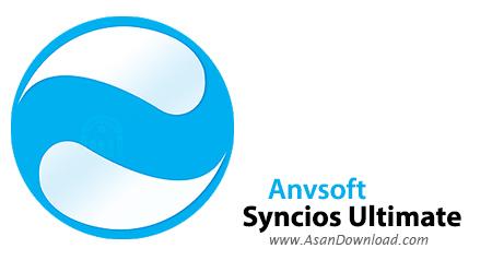 دانلود Anvsoft SynciOS Pro Ultimate v6.6.4 - نرم افزار مدیریت گوشی ها