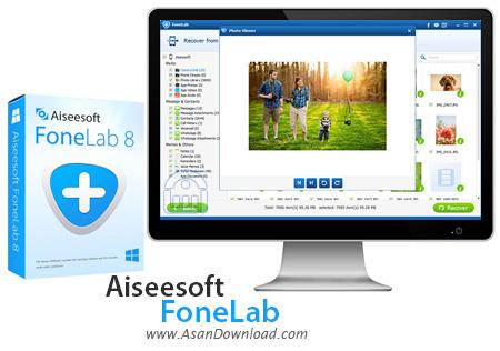 دانلود Aiseesoft FoneLab v8.0.68 - نرم افزار بازیابی اطلاعات دستگاه های iOS