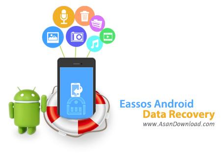 دانلود Eassos Android Data Recovery v1.2.0.808 - نرم افزار ریکاوری گوشی های اندرویدی