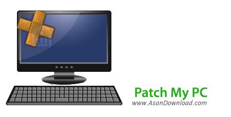 دانلود Patch My PC v4.0.1.5 - نرم افزار آپدیت نرم افزارهای نصب شده در ویندوز
