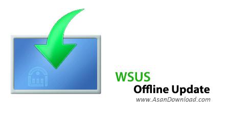 دانلود WSUS Offline Update v10.8.1 - نرم افزار دانلود به روزرسانی های ویندوز