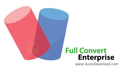 دانلود Full Convert Enterprise v19.01.1523 - نرم افزار مبدل دیتابیس