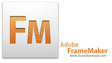 دانلود Adobe FrameMaker v12.0.4.445 - نرم افزار ساخت و ویرایش XML