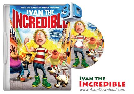 دانلود Ivan the Incredible 2012 - انیمیشن قهرمان پنجه ای ایوان شگفت انگیز (دوبله فارسی)