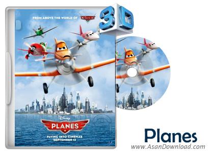 دانلود Planes 2013 - انیمیشن هواپیماها