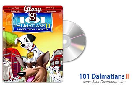 دانلود 101Dalmatians II: Patch's London Adventure - انیمیشن ۱۰۱ سگ خالدار ۲: ماجرای پچ در لندن (دوبله گلوری)