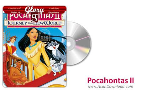 دانلود Pocahontas II: Journey to a New World - انیمیشن پوکاهانتس ۲ (دوبله گلوری)
