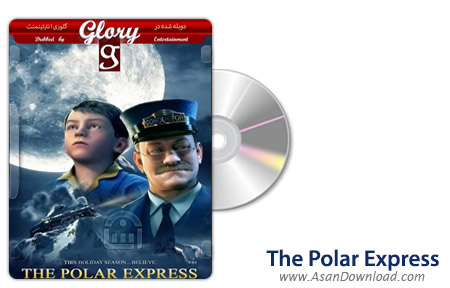 دانلود The Polar Express 2004 - انیمیشن قطار سریع السیر قطبی (دوبله گلوری)