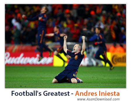دانلود کلیپ فوتبالیست های بزرگ - آندرس اینیستا